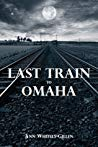 Last Train to Omaha