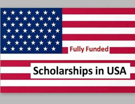 Fully-Funded Scholarships in USA 2021