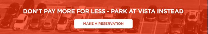 Get More With Vista Economy Parking CTA