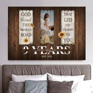 Personalized 9 Year Anniversary Gift For Her Custom Photo, 9th Anniversary Gift For Him, God Blessed The Broken Road Canvas H0