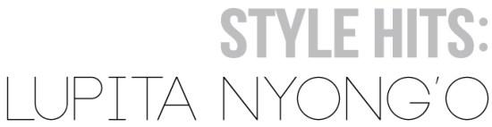 STYLE-HITS-Lupita-Nyongo