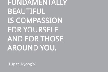 Lupita-nyongo-birthday-quote-compassion