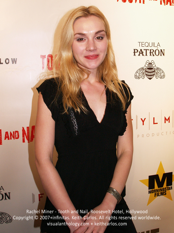 Rachel Miner - Tooth and Nail Movie Premiere Party, Roosevelt Hotel, Hollywood, Los Angeles, California - Copyright © 2007+infinitas. Keith Carlos. All rights reserved worldwide. visualanthology.com + keithcarlos.com