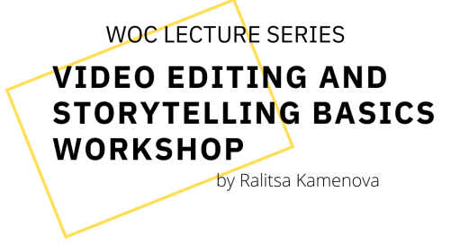 Video Editing and Storytelling Basics Workshop with World of Co