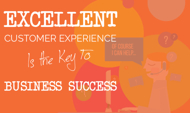 Excellent Customer Experience Is the Key to a Business Successp-01