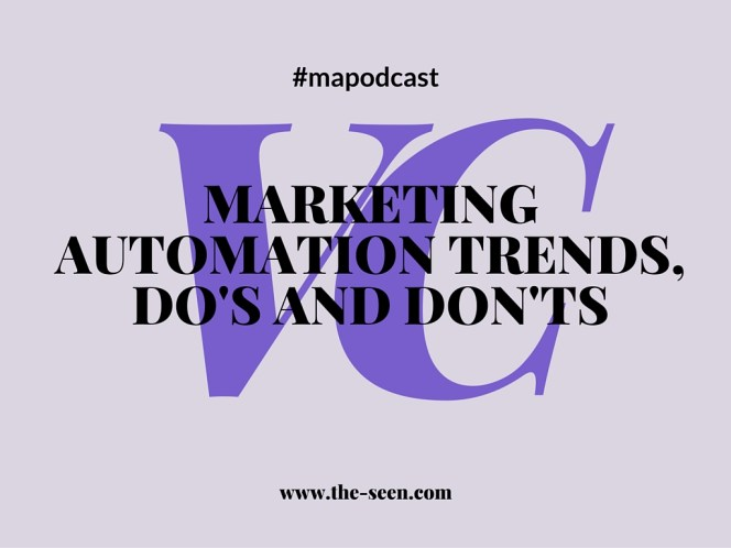 Marketing automation trends, do's and don'ts