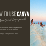 How to Use Canva for More Social Engagement