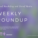 Visual Marketing and Social Media Roundup (Apr 25 – May 02 2016)