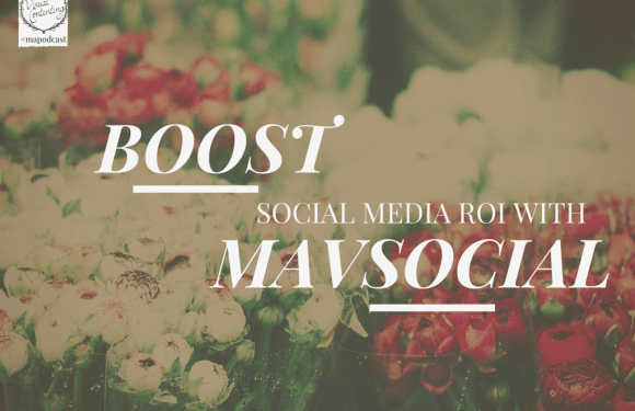 Boost Social Media ROI with Visual Content Using MavSocial [#mapodcast]