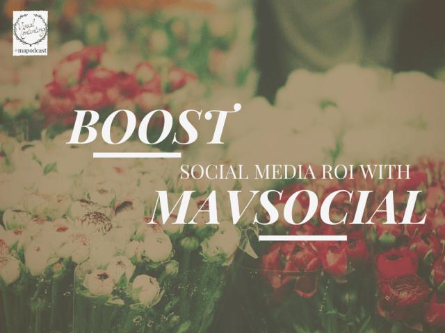 Boost Social Media ROI with Visual Content Using MavSocial