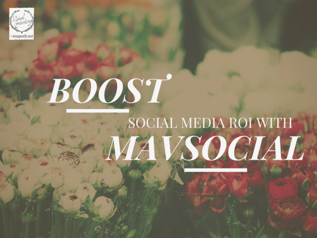 Boost Social Media ROI with Visual Content Using MavSocial
