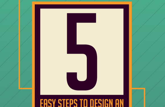 5 Easy Steps to Design an Amazing Infographic [Infographic]