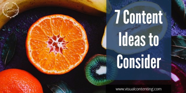 7-content-ideas-to-consider