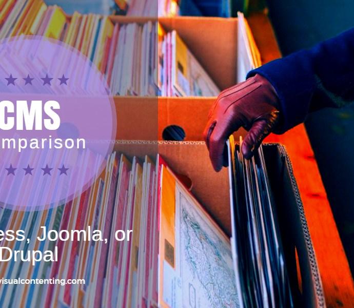 The Perfect Website CMS Comparison List: WordPress, Joomla, or Drupal? [Infographic]
