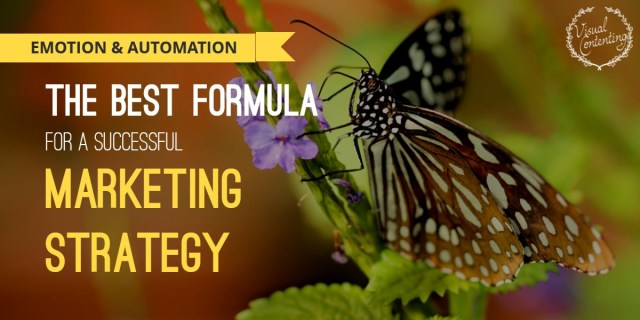 Emotion and Automation: The Best Formula for a Successful Marketing Strategy
