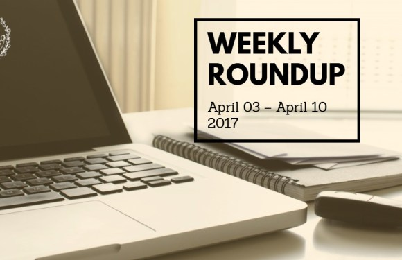 Weekly Digital Marketing Roundup (April 03 – April 10 2017)