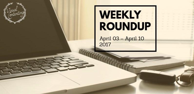 Weekly Digital Marketing Roundup (April 03 – April 10 2017)