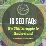 16 SEO FAQs We Still Struggle to Understand [Infographic]