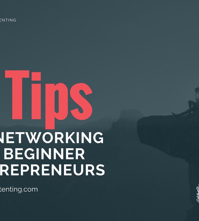 5 Tips to Networking for Beginner Entrepreneurs