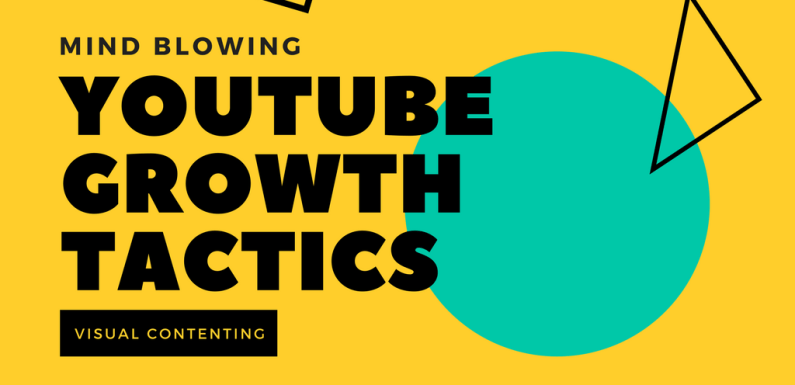 Mind Blowing YouTube Growth Tactics: How to Get More Subscribers [Infographic]