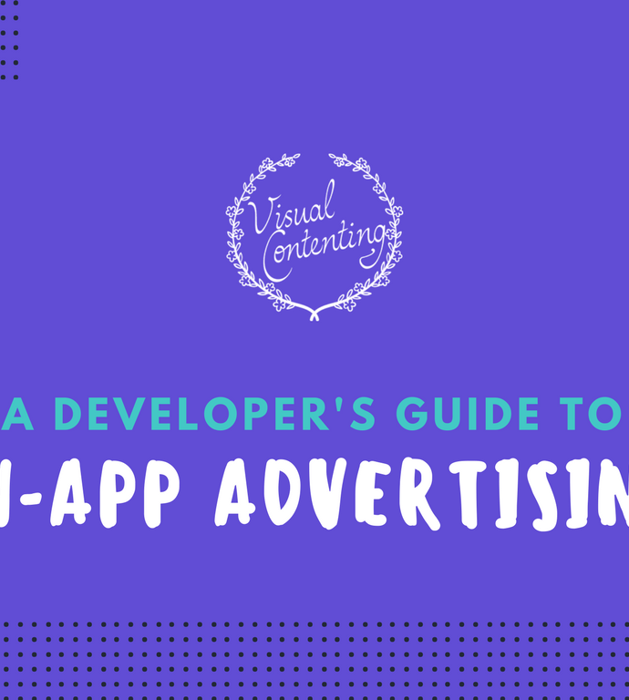 A Developer's Guide to In-App Advertising [Infographic]