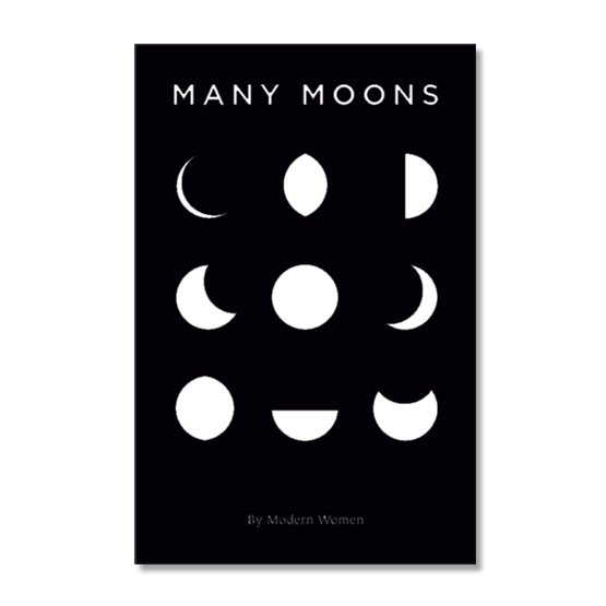 Many Moons Volume 2 2018 by Modern Women