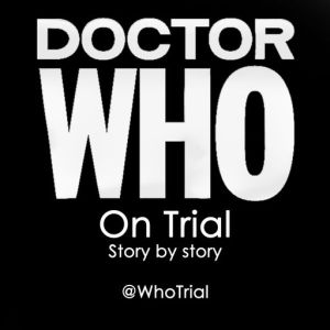 trial of a time lord podcast