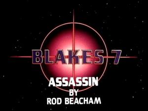 blake's 7 assassin by rod beacham