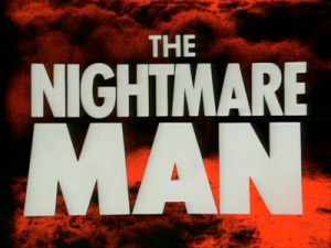 The Nightmare Man titles