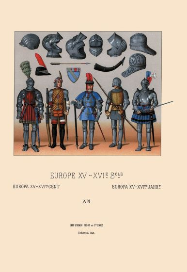 European armor of the fifteenth and sixteenth centuries.