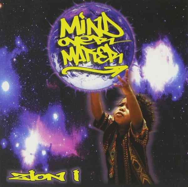 Zion I / Mind over Matter (2000)
