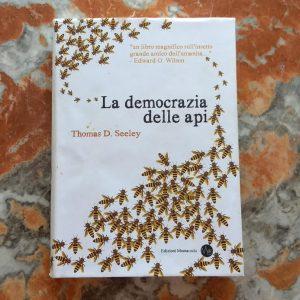 La democrazia delle api di Thomas Seeley (2) libri di apicoltura