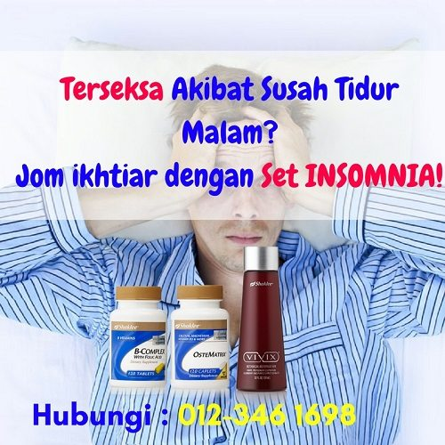 Cara Rawat Masalah Tidur Malam - Insomnia Yang Cepat Dan Berkesan - Set Insomnia Shaklee (1)