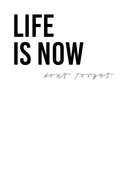 lifeisnow