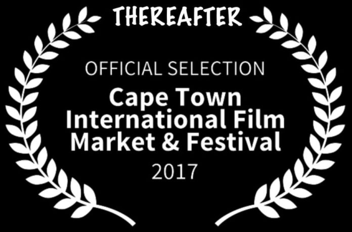 THEREAFTER - The Movie - Cape Town International Film Market and Festival 2017