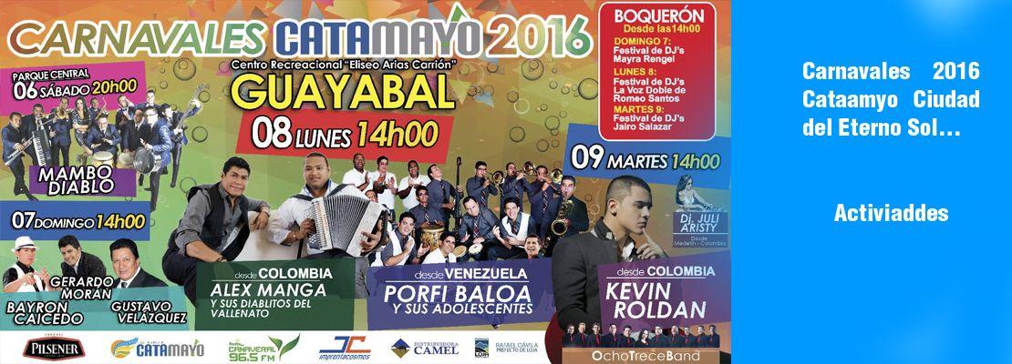 """Carnavales Catamayo 2016 """"Ciudad del Eterno Sol"""""""