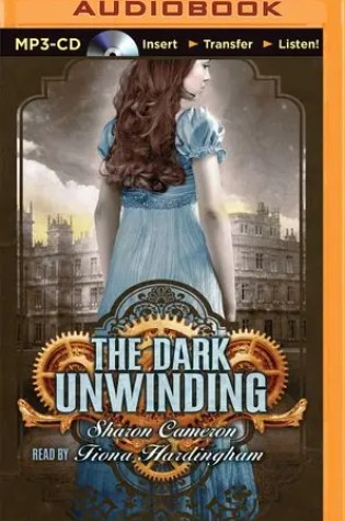 Audio Book Review | The Dark Unwinding by Sharon Cameron