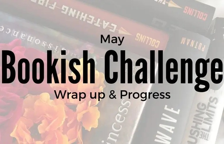 Bookish Challenges | May Wrap Up