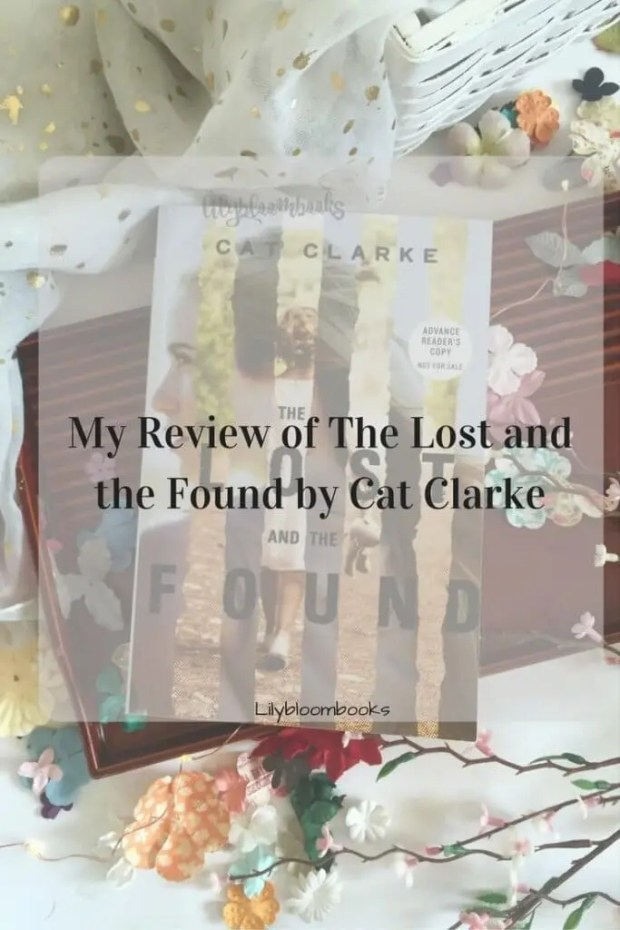 My Review of The Lost and the Found by Cat Clarke
