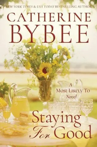 Blog Tour // Staying For Good by Catherine Bybee