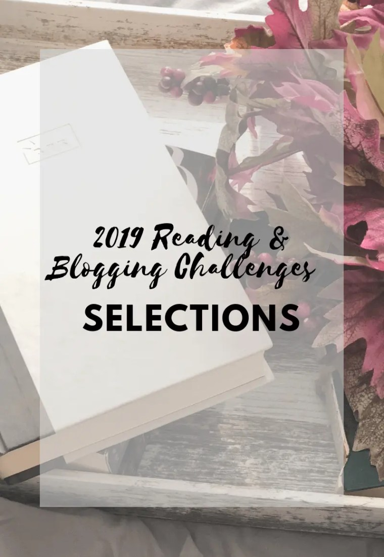 2019 Reading & Blogging Challenge // Selections