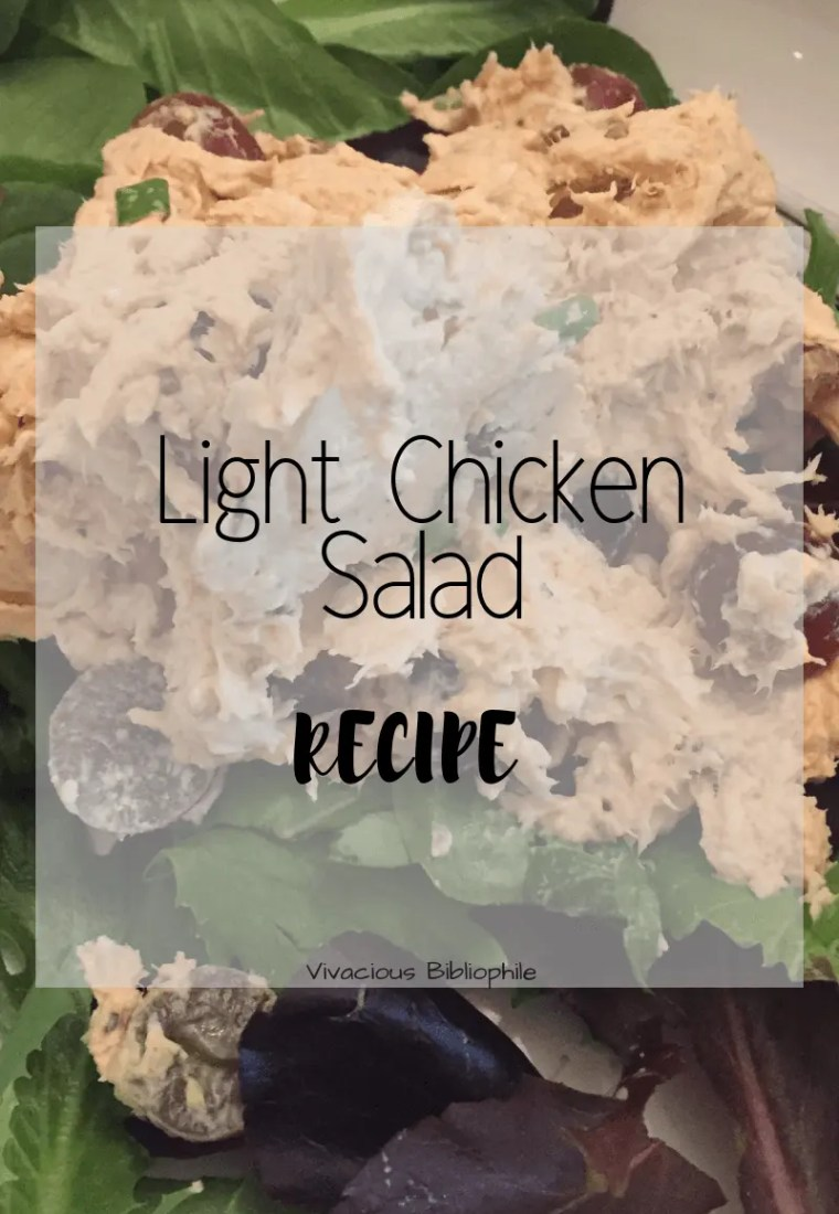 Recipe // Light Chicken Salad