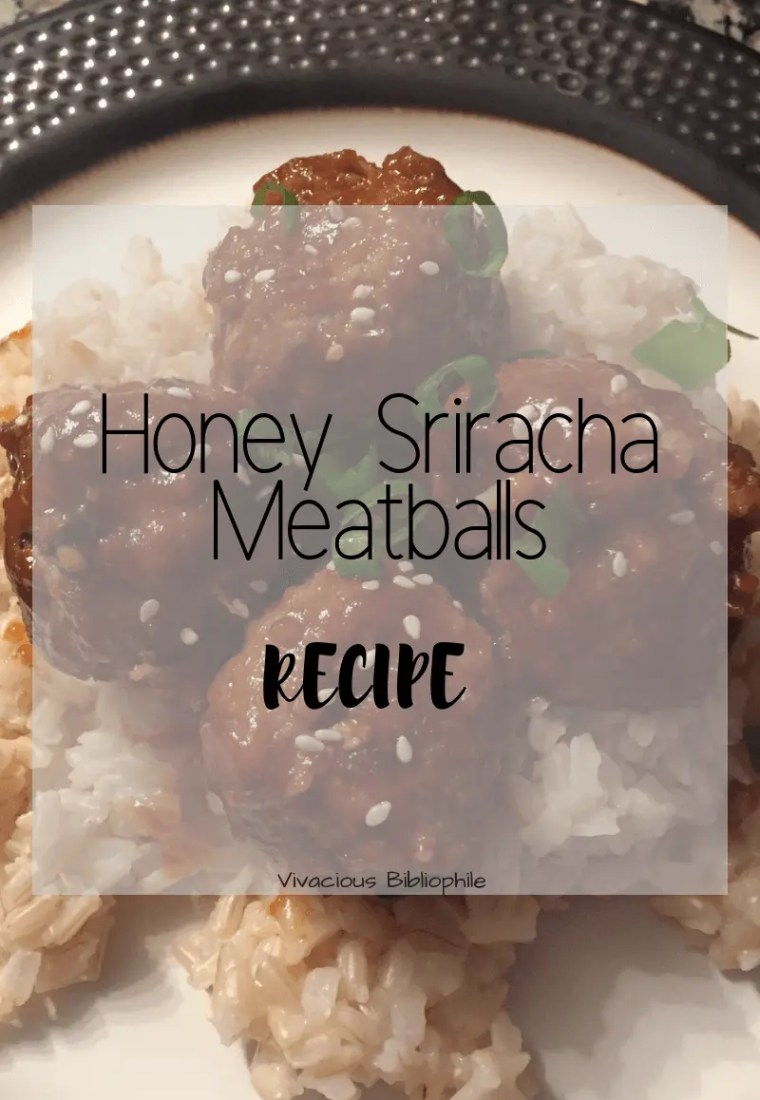 Recipe // Honey Sriracha Meatballs