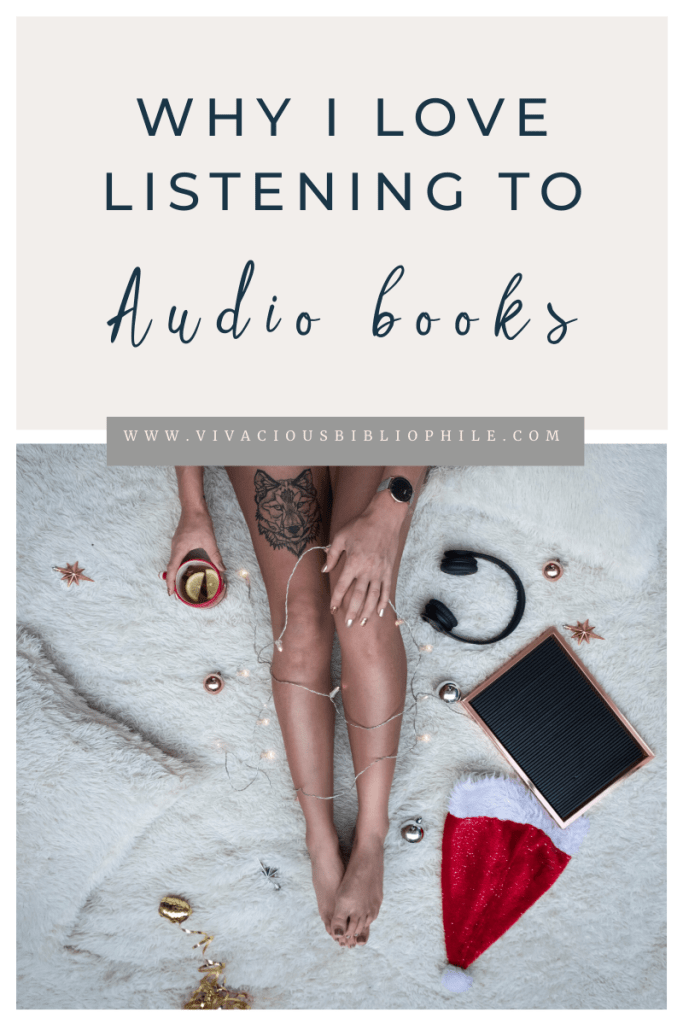 why I love listening to audiobooks