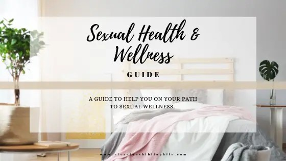 Sexual Health and wellness Guide