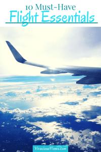 Must-Have Flight Essentials. Vivacious Views. Pinterest (1)