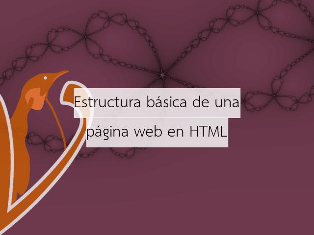 Estructura básica de una página web en HTML