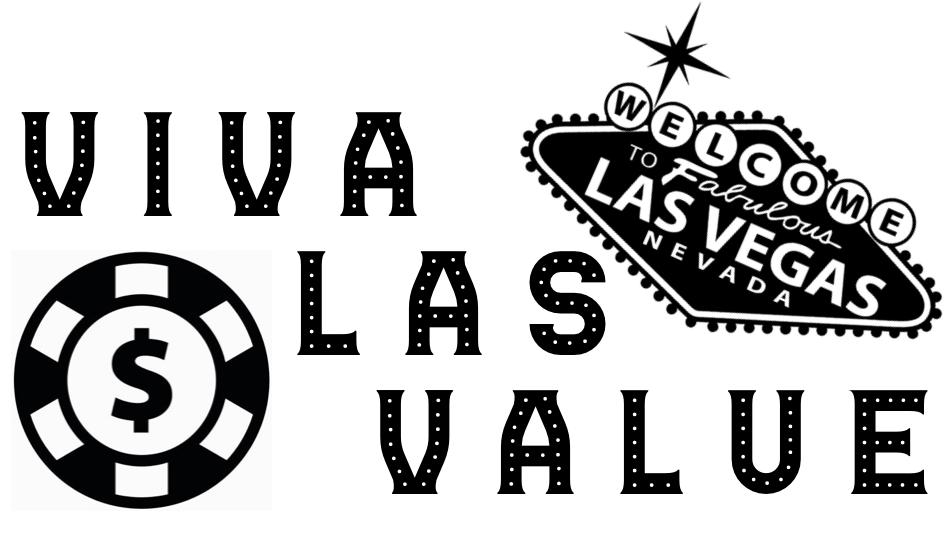 Viva Las Value