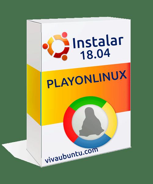 INSTALAR PLAYONLINUX EN UBUNTU 18 paso a paso