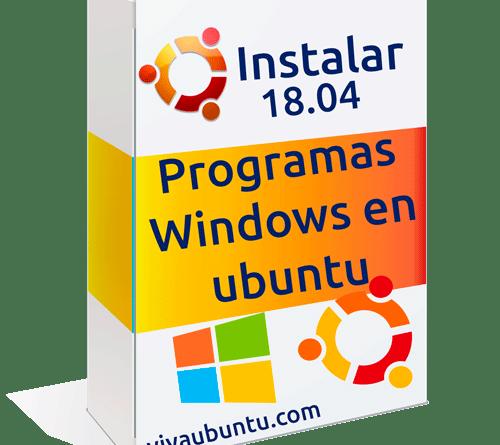 instalar programas de windows en ubuntu 18